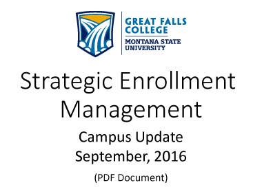Strategic Enrollment Management Campus Update